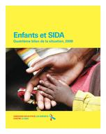 Children and AIDS: Fourth Stocktaking Report, 2009, Lo-Res PDF (French)