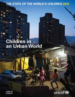 The State of the World's Children 2012, Main Report, Lo-Res PDF (English)